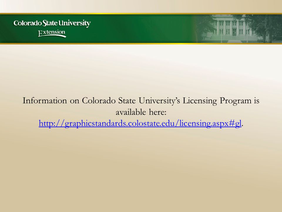 Information on Colorado State University's Licensing Program is available here: http://graphicstandards.colostate.edu/licensing.aspx#gl.