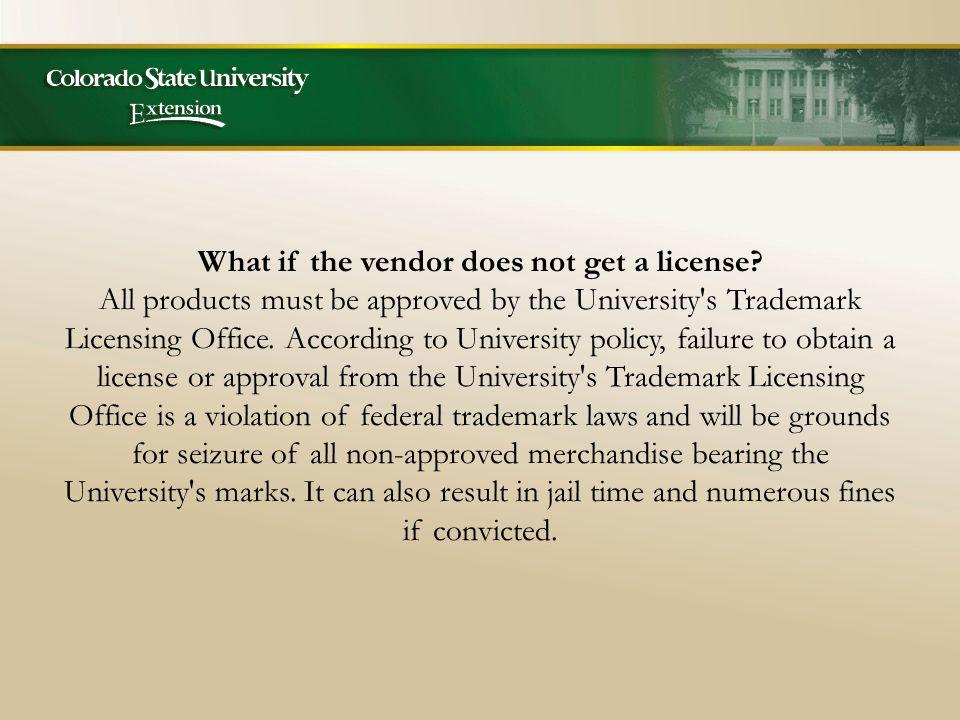 What if the vendor does not get a license.