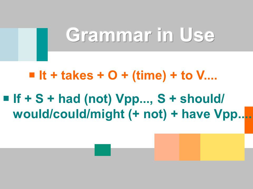  If + S + had (not) Vpp..., S + should/ would/could/might (+ not) + have Vpp....