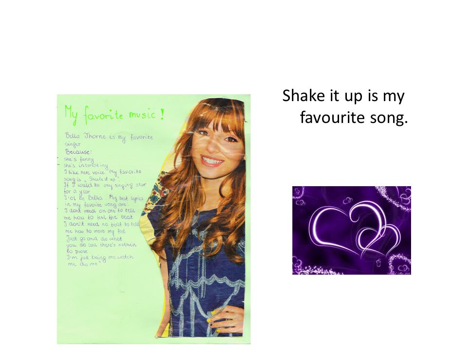 Shake it up is my favourite song.