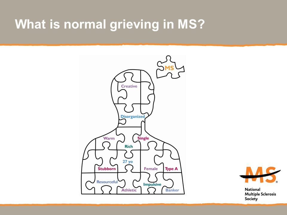 What is normal grieving in MS?