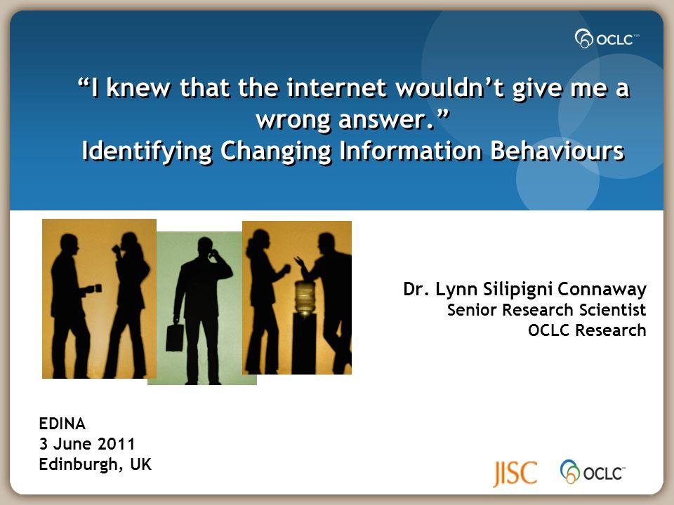 Questions & Comments Lynn Silipigni Connaway connawal@oclc.org