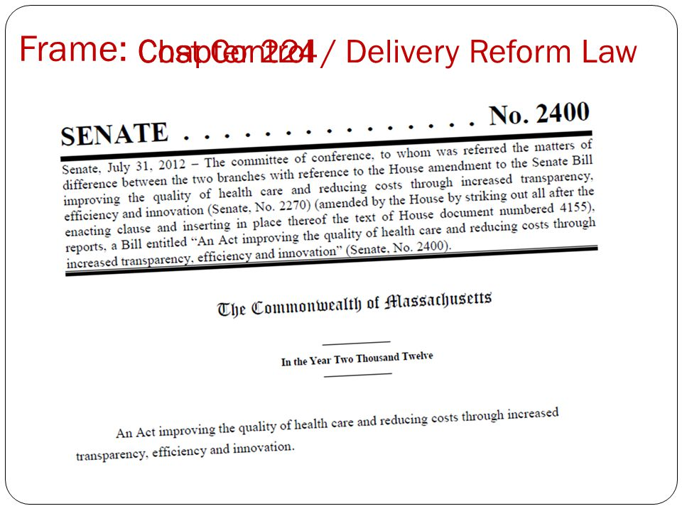 Frame: Cost Control / Delivery Reform LawChapter 224