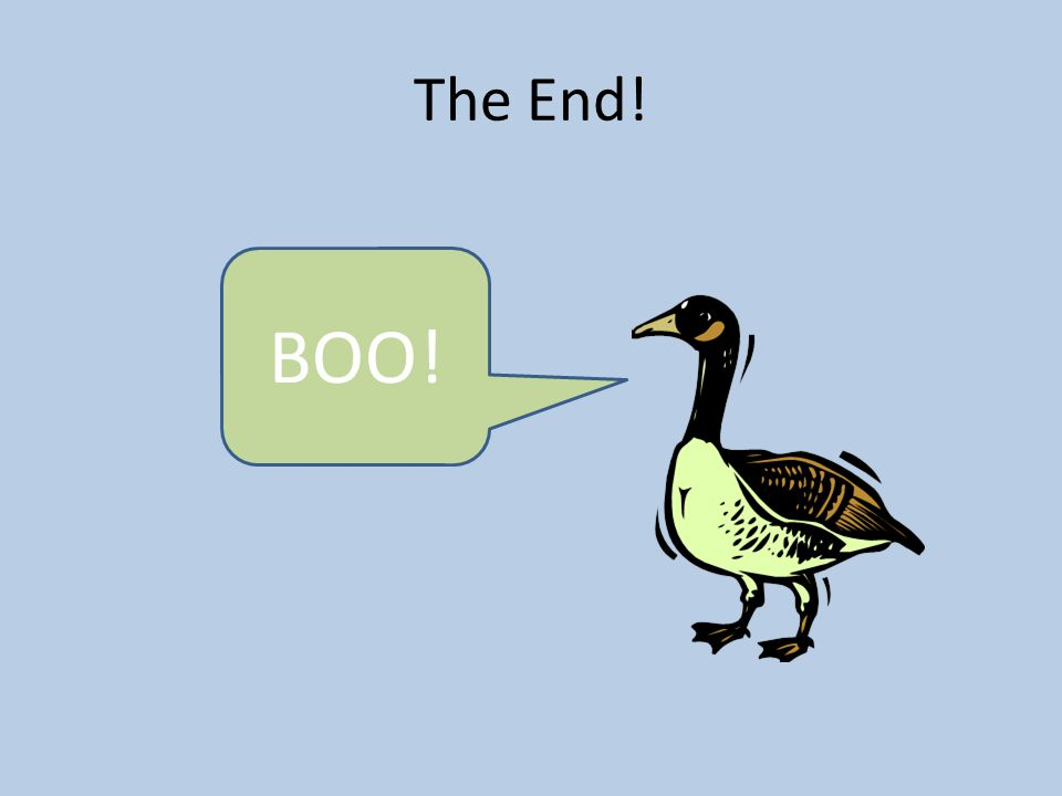 The End! BOO!