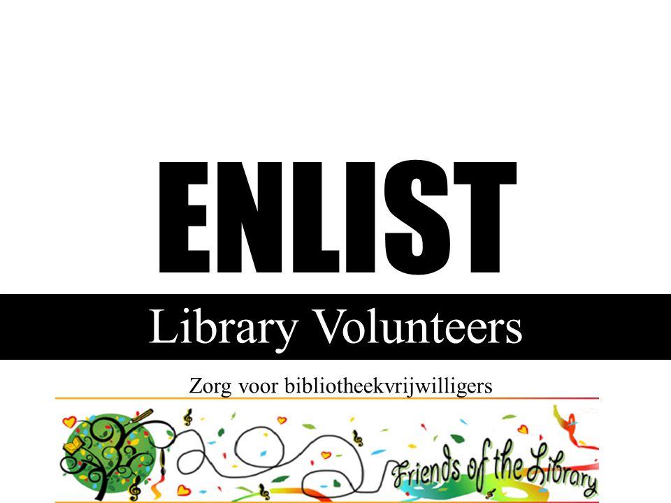 ENLIST Library Volunteers Zorg voor bibliotheekvrijwilligers