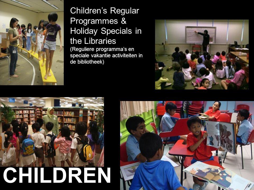 CHILDREN Children's Regular Programmes & Holiday Specials in the Libraries (Reguliere programma's en speciale vakantie activiteiten in de bibliotheek)
