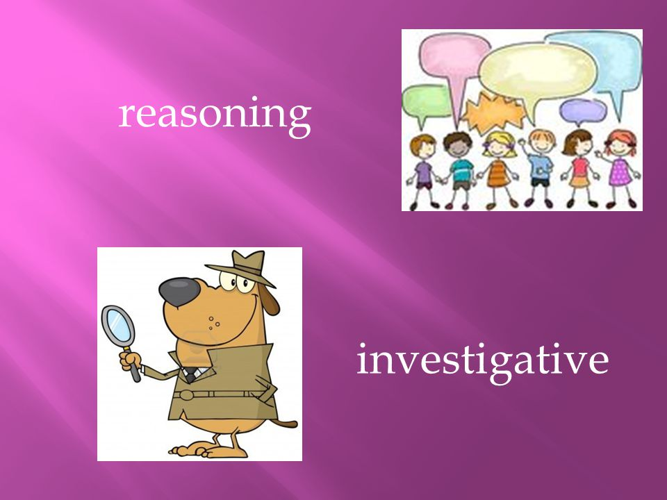 investigative reasoning
