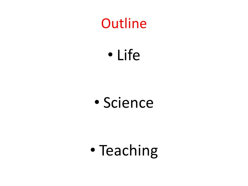 Outline Life Science Teaching
