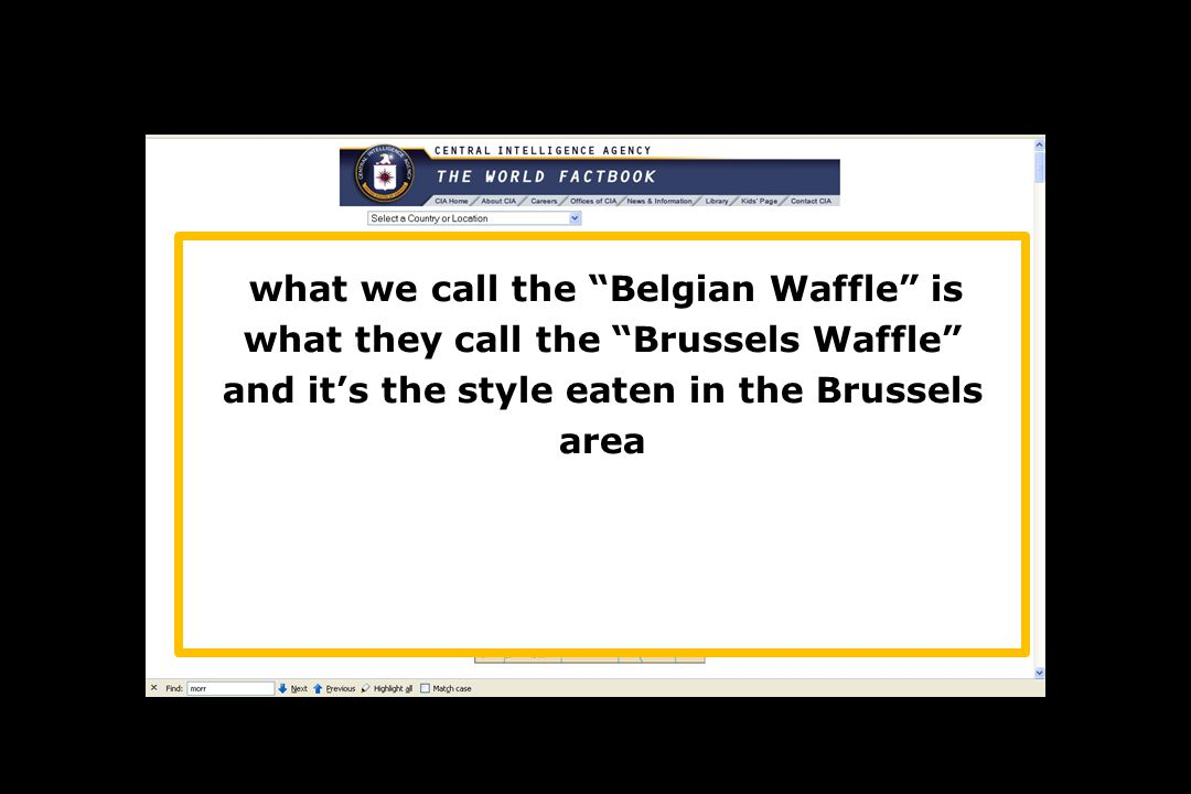 what we call the Belgian Waffle is what they call the Brussels Waffle and it's the style eaten in the Brussels area other areas of Belgium have their own styles