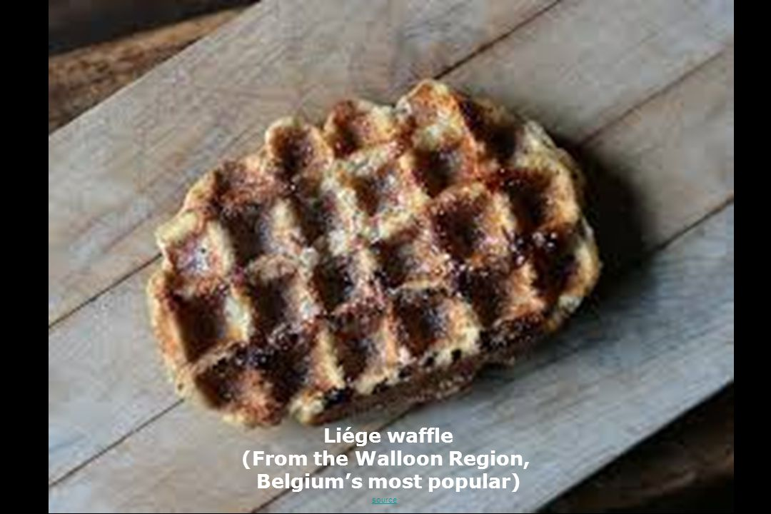 Liége waffle (From the Walloon Region, Belgium's most popular) source