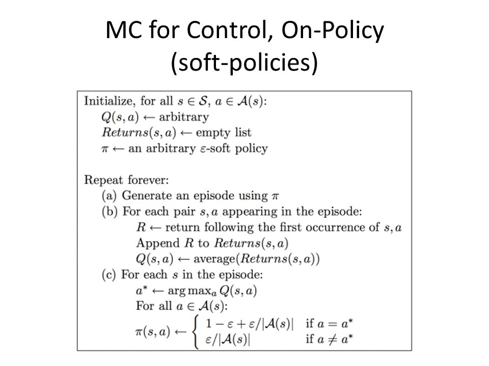 Off Policy Control Learn about π while following π' – Behavior policy vs. Estimation policy