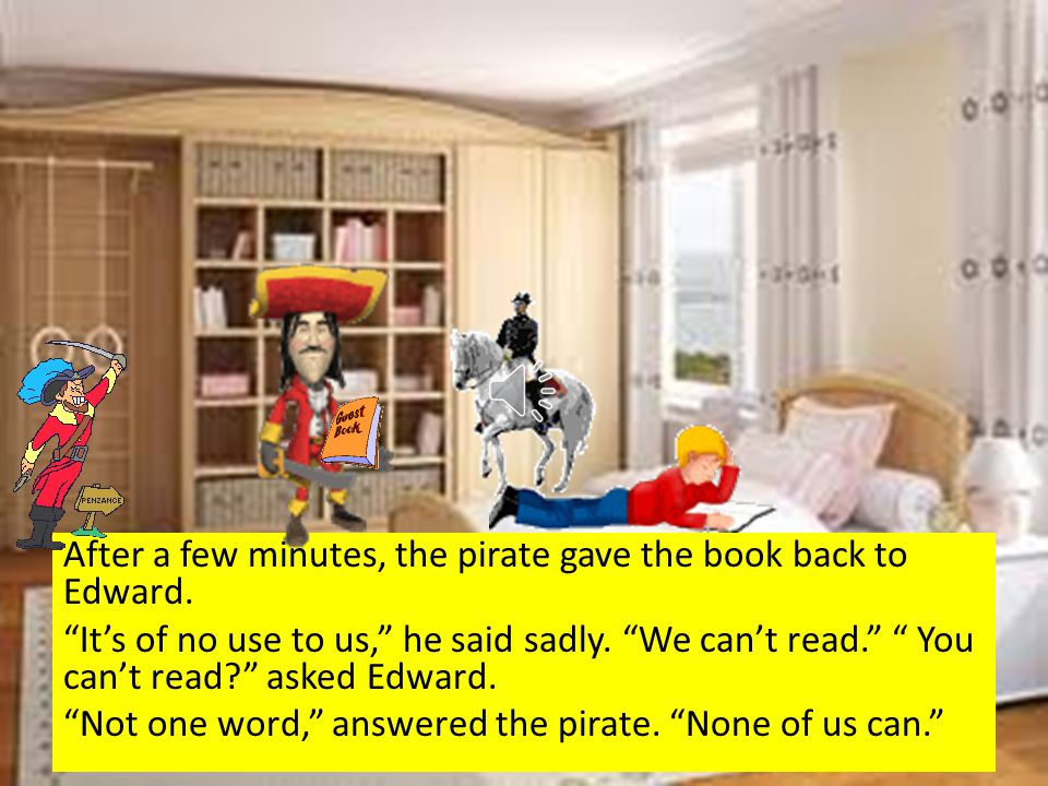 Edward handed the book to the pirates.