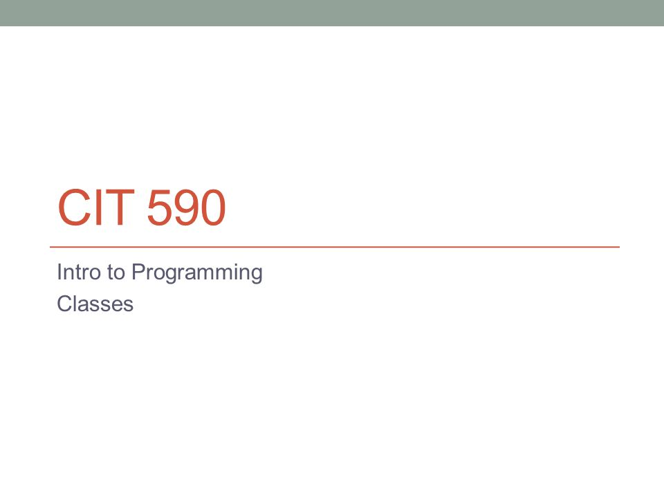 CIT 590 Intro to Programming Classes