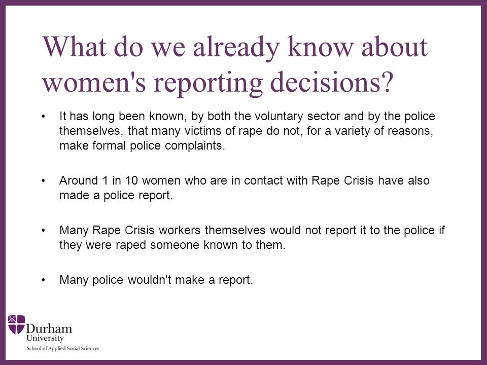 ∂ What do we already know about women s reporting decisions.