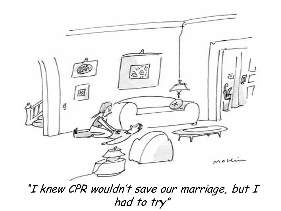 I knew CPR wouldn't save our marriage, but I had to try