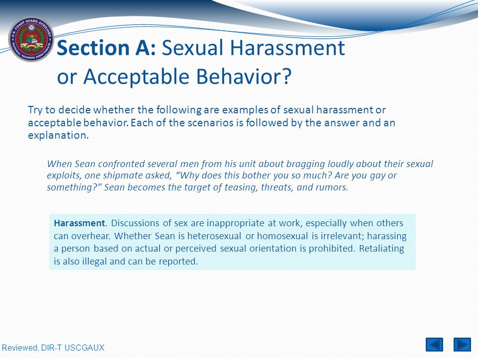 Reviewed, DIR-T USCGAUX Section A: Sexual Harassment or Acceptable Behavior.