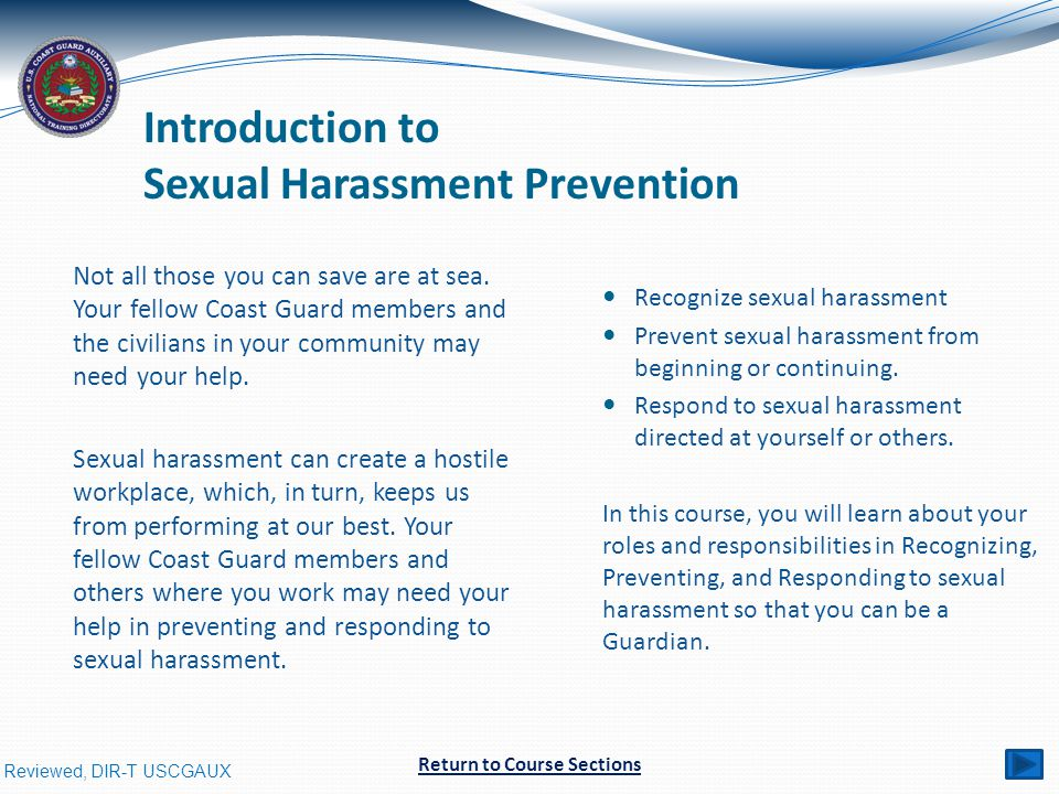 Reviewed, DIR-T USCGAUX Introduction to Sexual Harassment Prevention Not all those you can save are at sea.