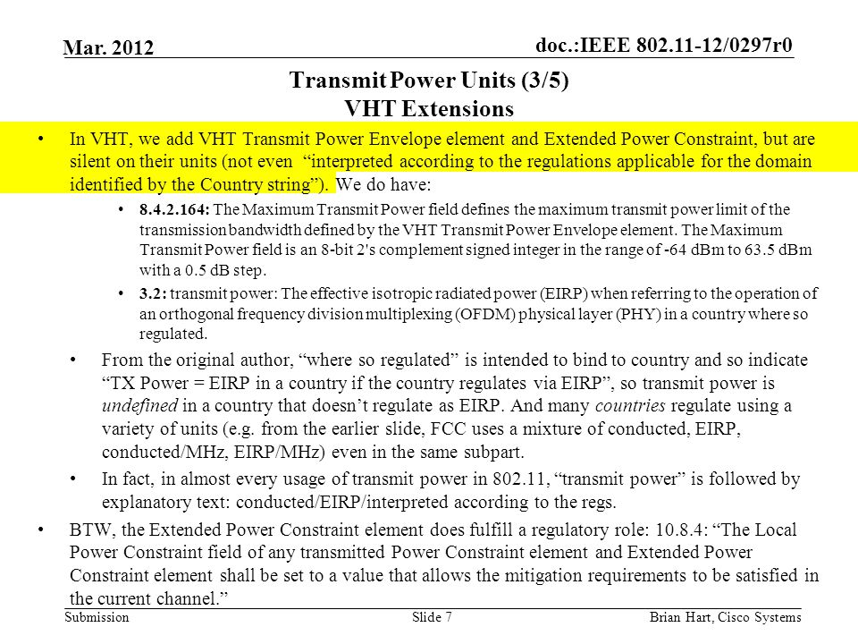doc.:IEEE 802.11-12/0297r0 Submission Mar. 2012 Transmit Power Units (3/5) VHT Extensions In VHT, we add VHT Transmit Power Envelope element and Exten