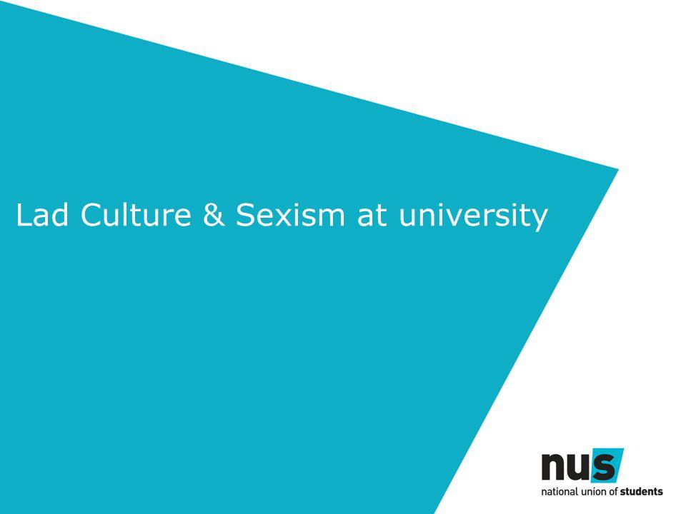 Lad Culture & Sexism at university