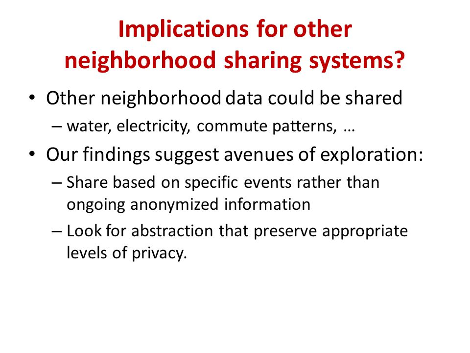 Implications for other neighborhood sharing systems.
