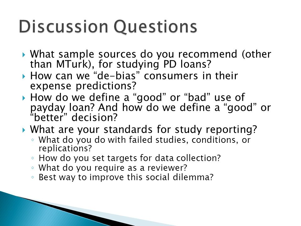  What sample sources do you recommend (other than MTurk), for studying PD loans.