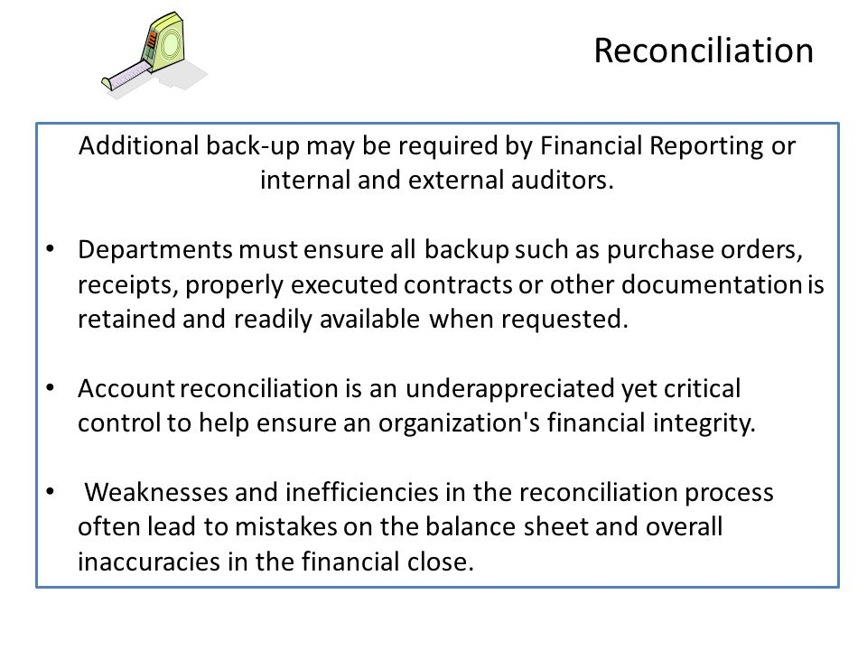 Since the enactment of Sarbanes Oxley (SOX) in 2002 and other rules and regulations that have followed, ensuring the accuracy of account reconciliations has become increasingly important.