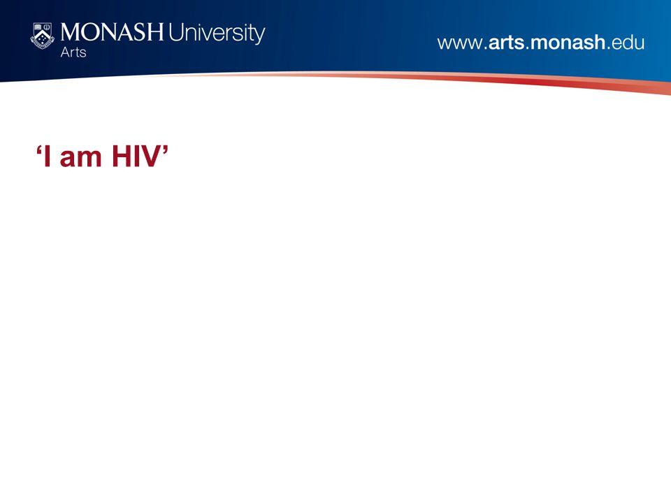 'I am HIV'