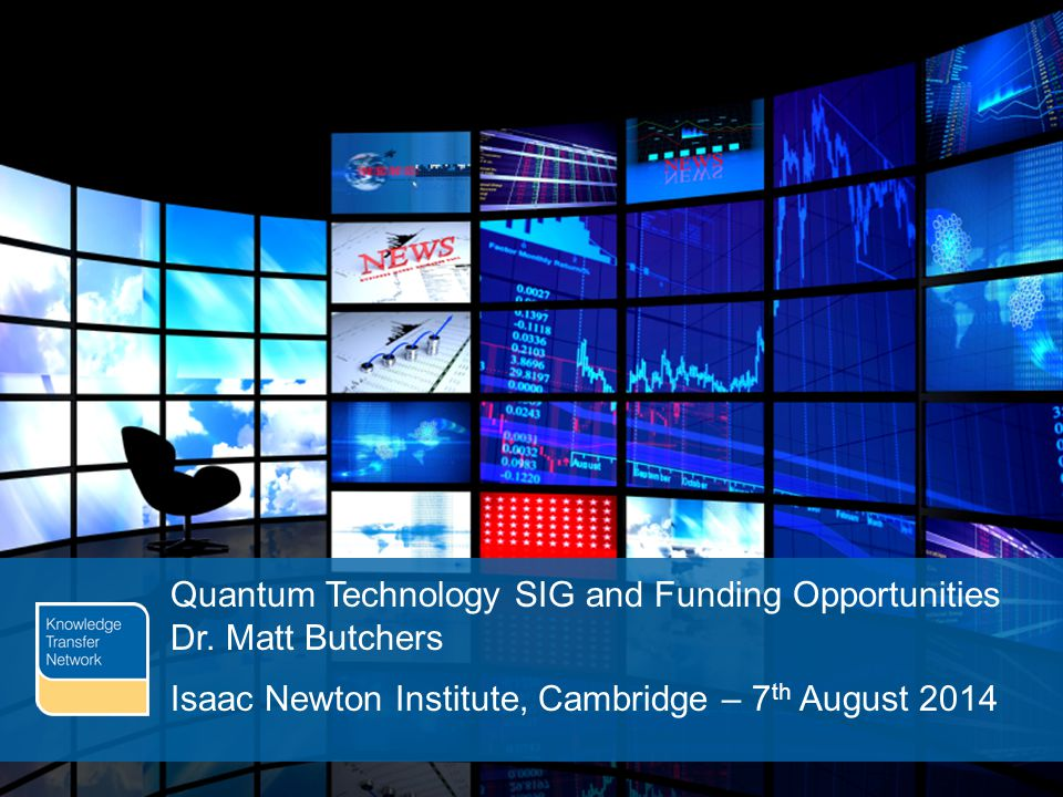 PAGE 1 Quantum Technology SIG and Funding Opportunities Dr.