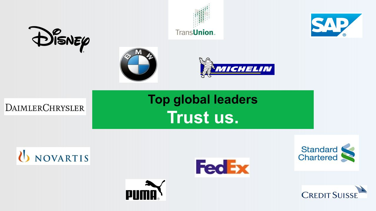 Top global leaders Trust us.