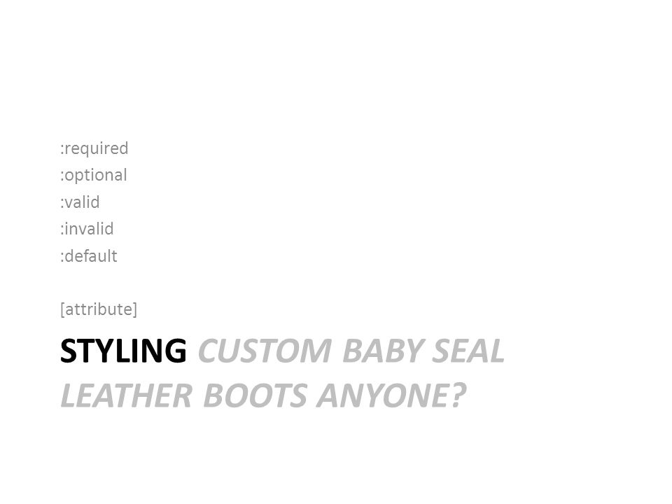 STYLING CUSTOM BABY SEAL LEATHER BOOTS ANYONE.