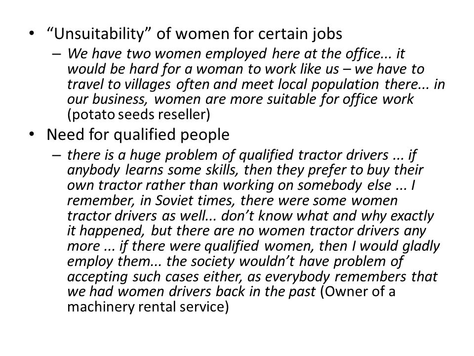 Unsuitability of women for certain jobs – We have two women employed here at the office...