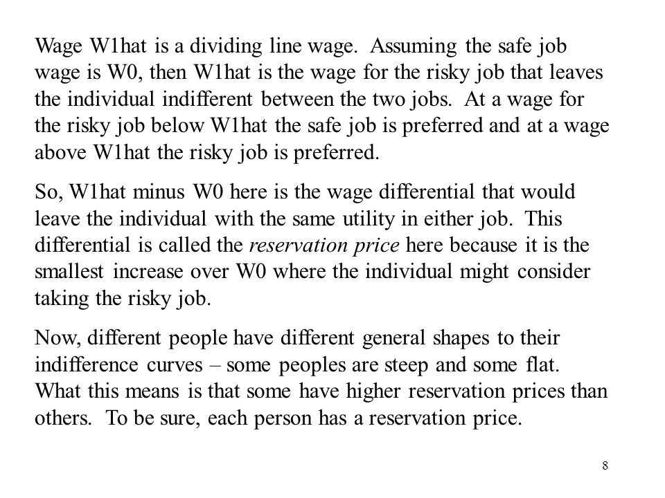 8 Wage W1hat is a dividing line wage.