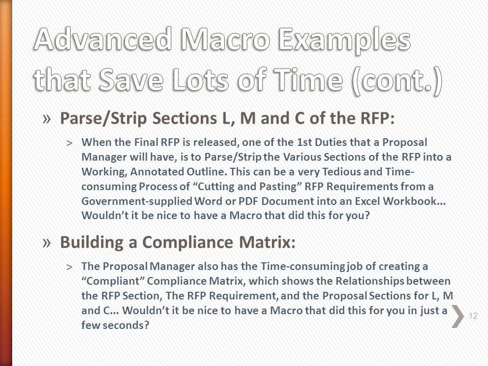 » Parse/Strip Sections L, M and C of the RFP: ˃When the Final RFP is released, one of the 1st Duties that a Proposal Manager will have, is to Parse/St