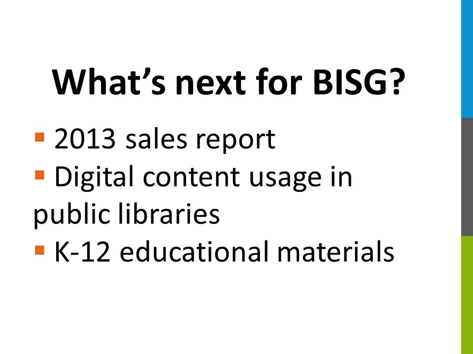 What's next for BISG.