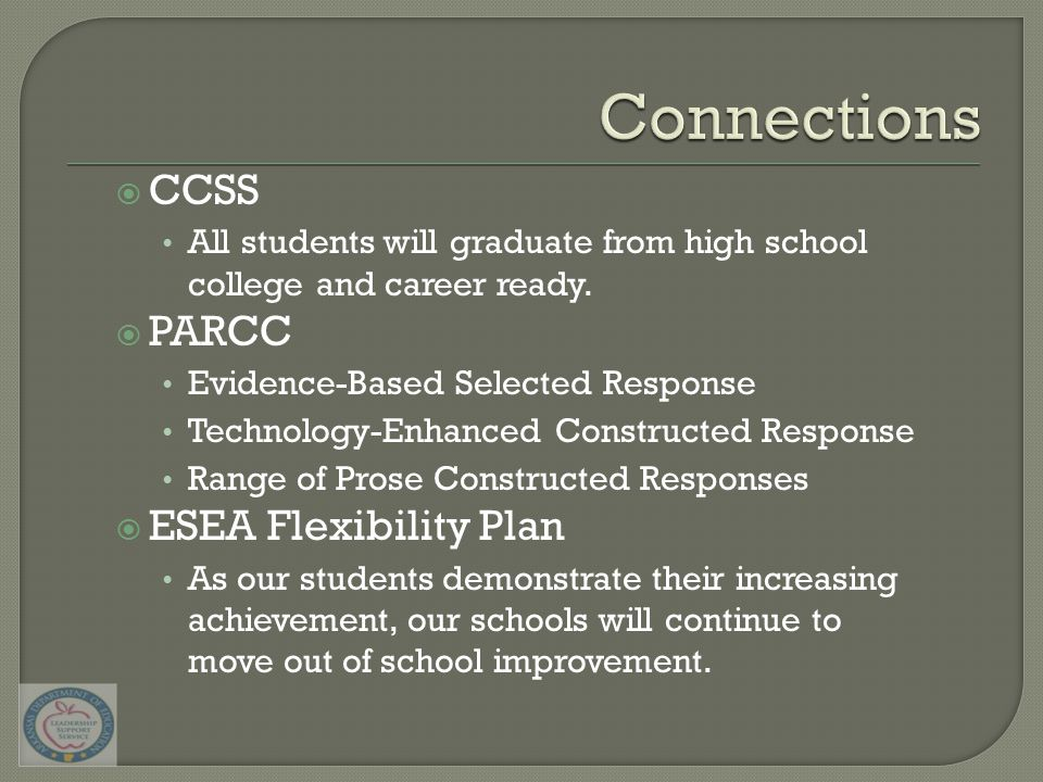 CCSS All students will graduate from high school college and career ready.