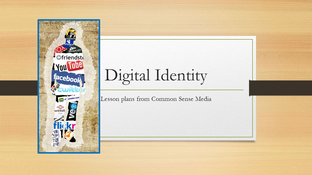 Digital Identity Lesson plans from Common Sense Media