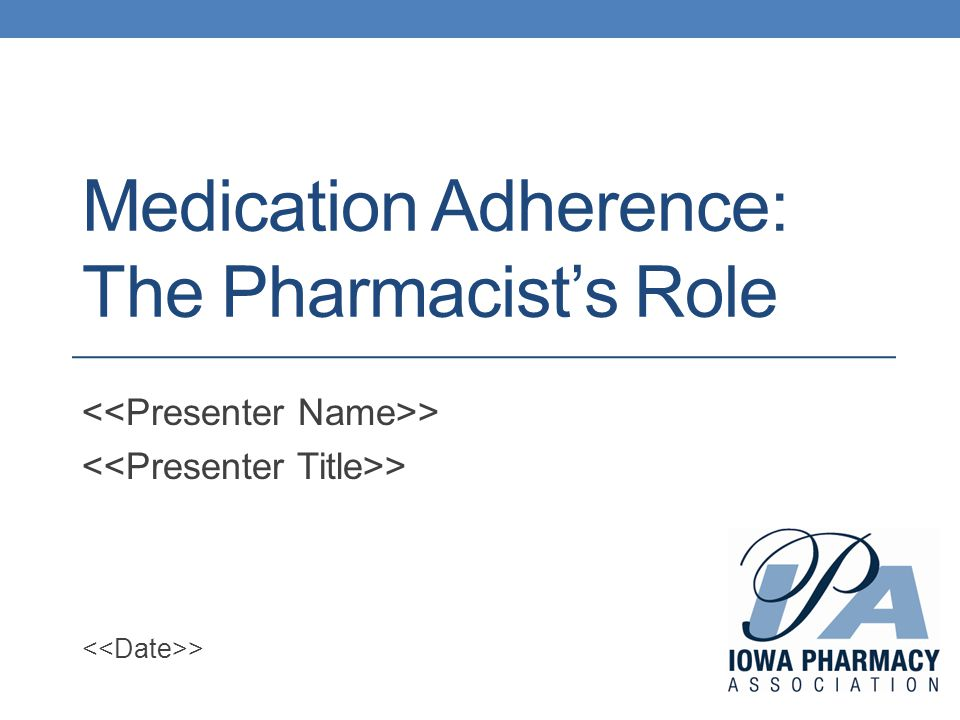 Medication Adherence: The Pharmacist's Role >