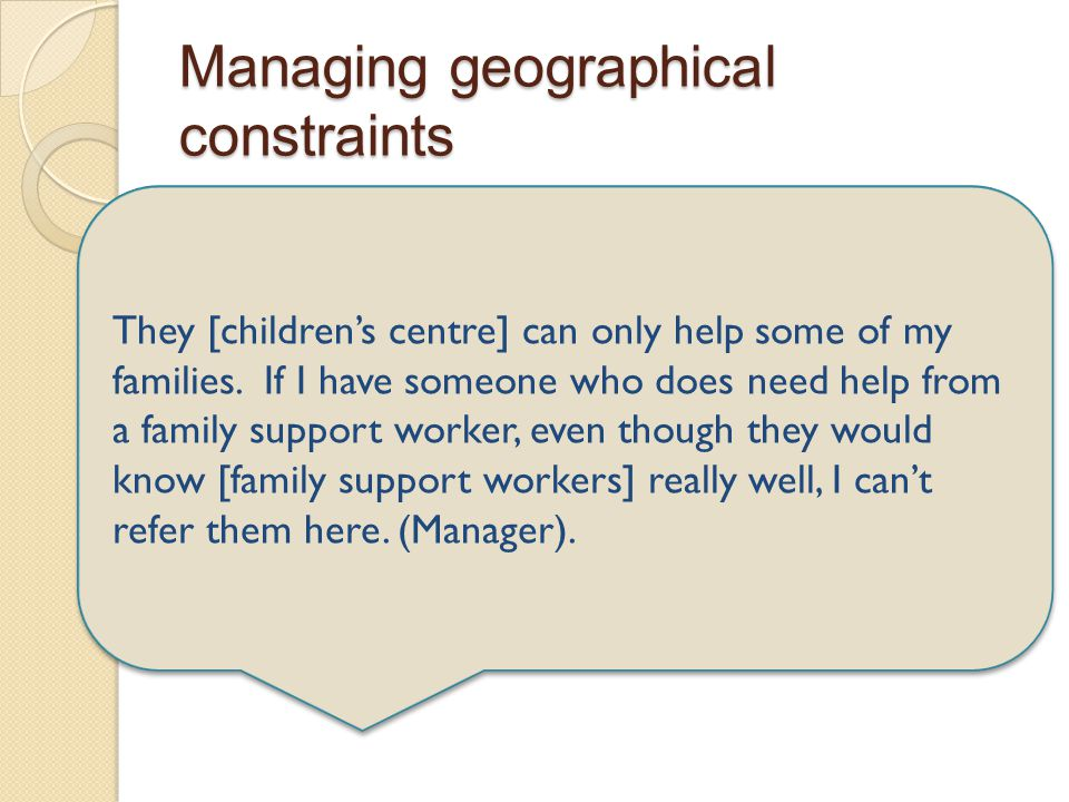 Managing geographical constraints I have double problems because I'm in [county] and some of my children will access [city] services. That makes my li