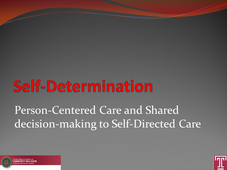 Person-Centered Care and Shared decision-making to Self-Directed Care