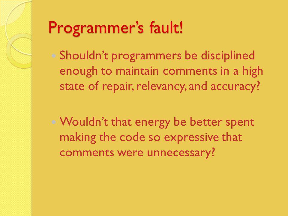 Programmer's fault.