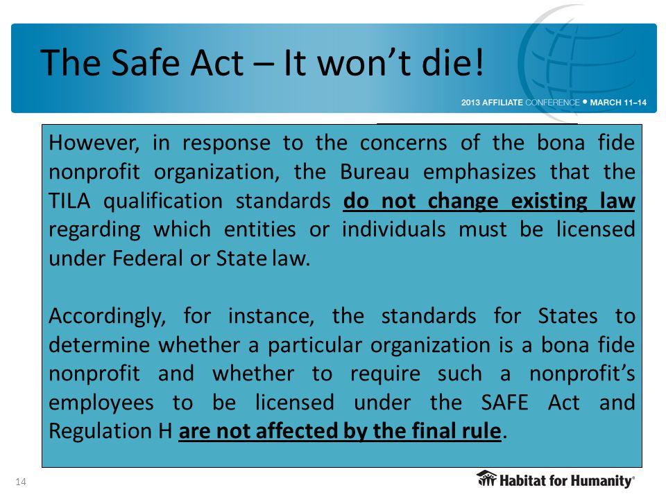 The Safe Act – It won't die.