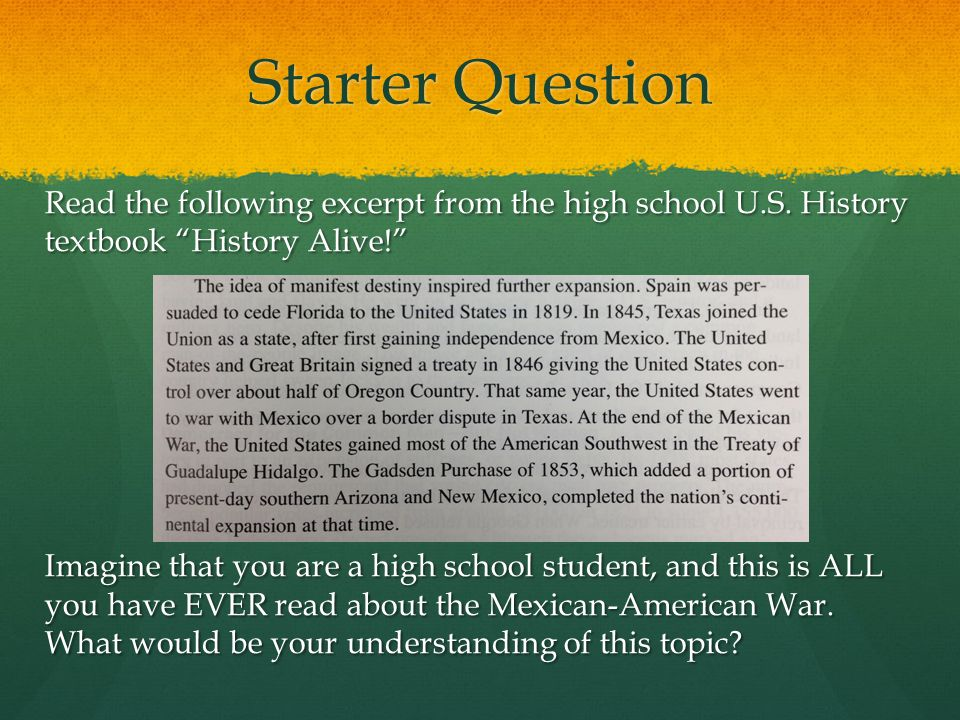 Starter Question Read the following excerpt from the high school U.S.