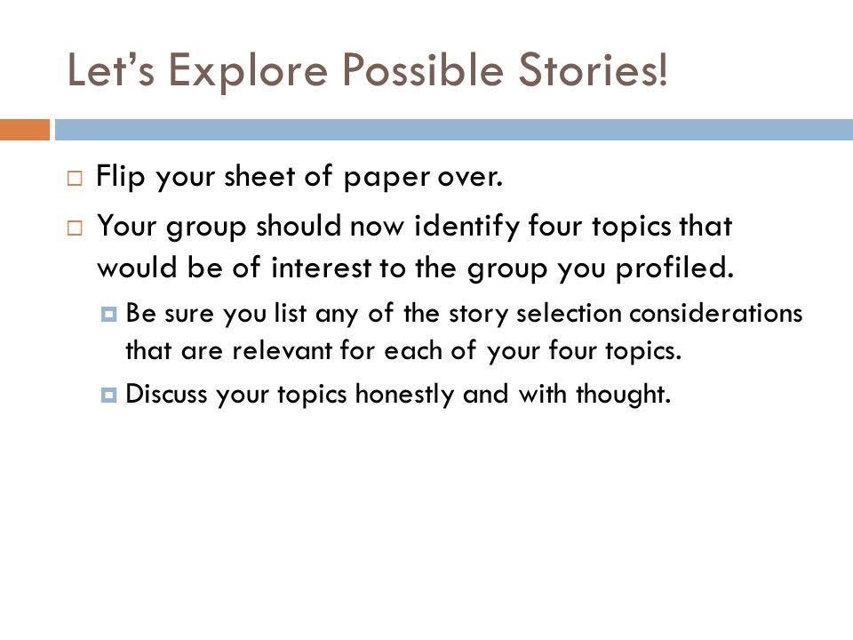 Let's Explore Possible Stories.  Flip your sheet of paper over.