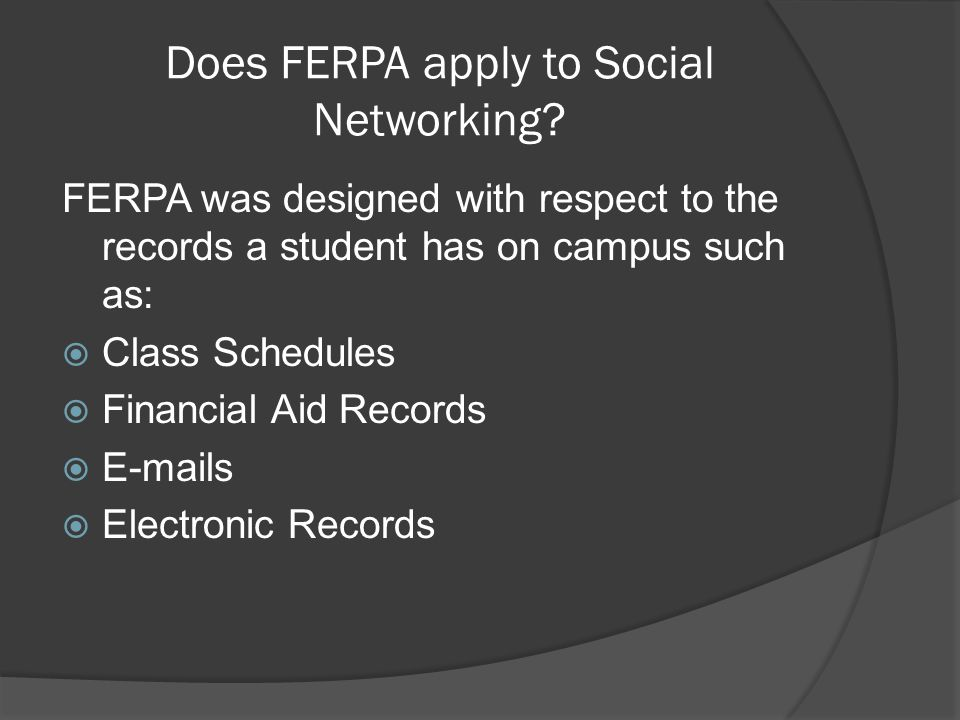 Does FERPA apply to Social Networking.