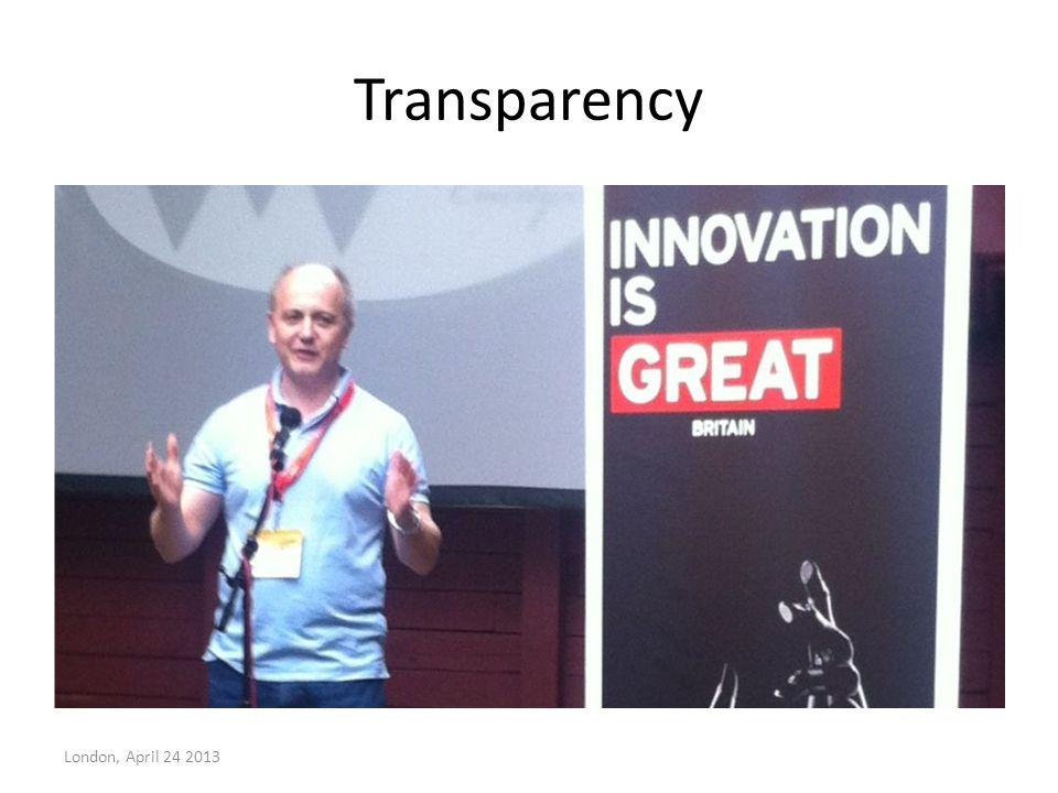 Transparency London, April 24 2013