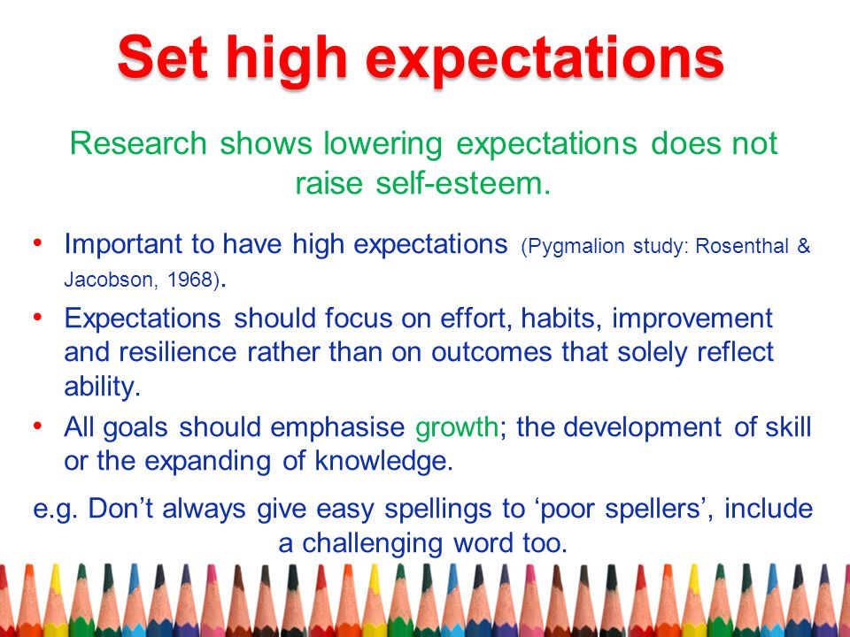 Research shows lowering expectations does not raise self-esteem.