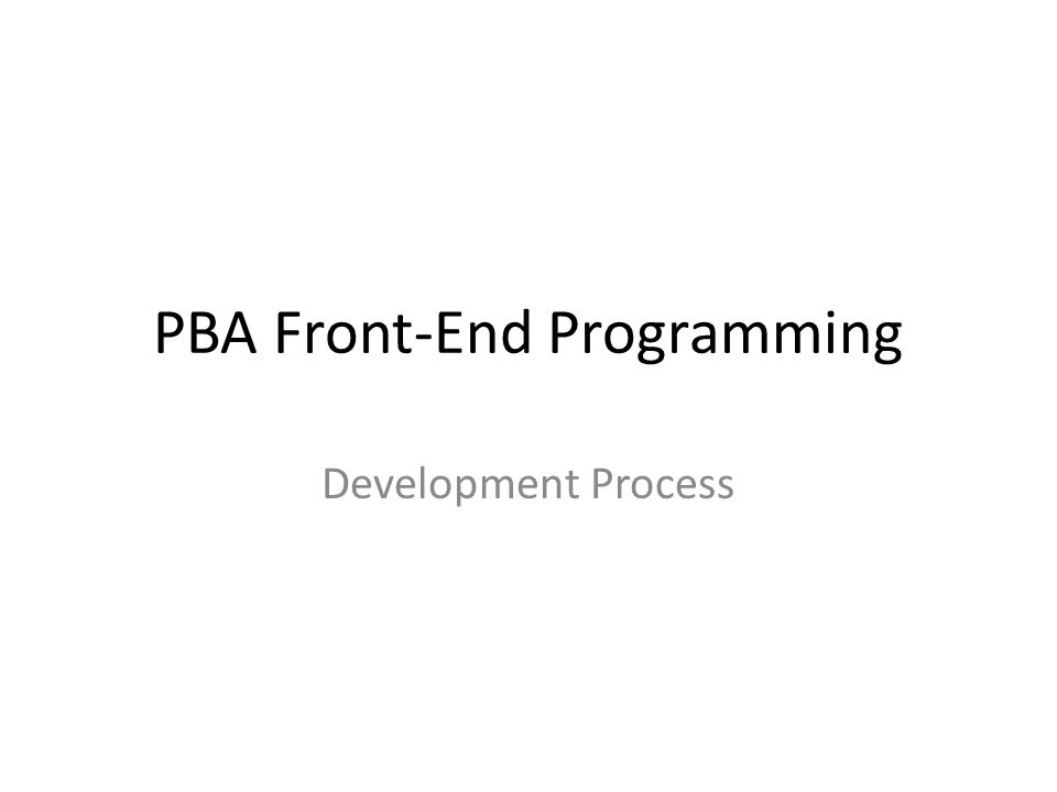 PBA Front-End Programming Development Process