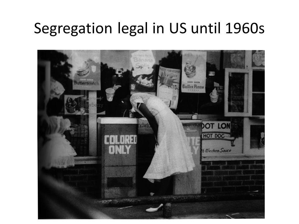 Segregation legal in US until 1960s