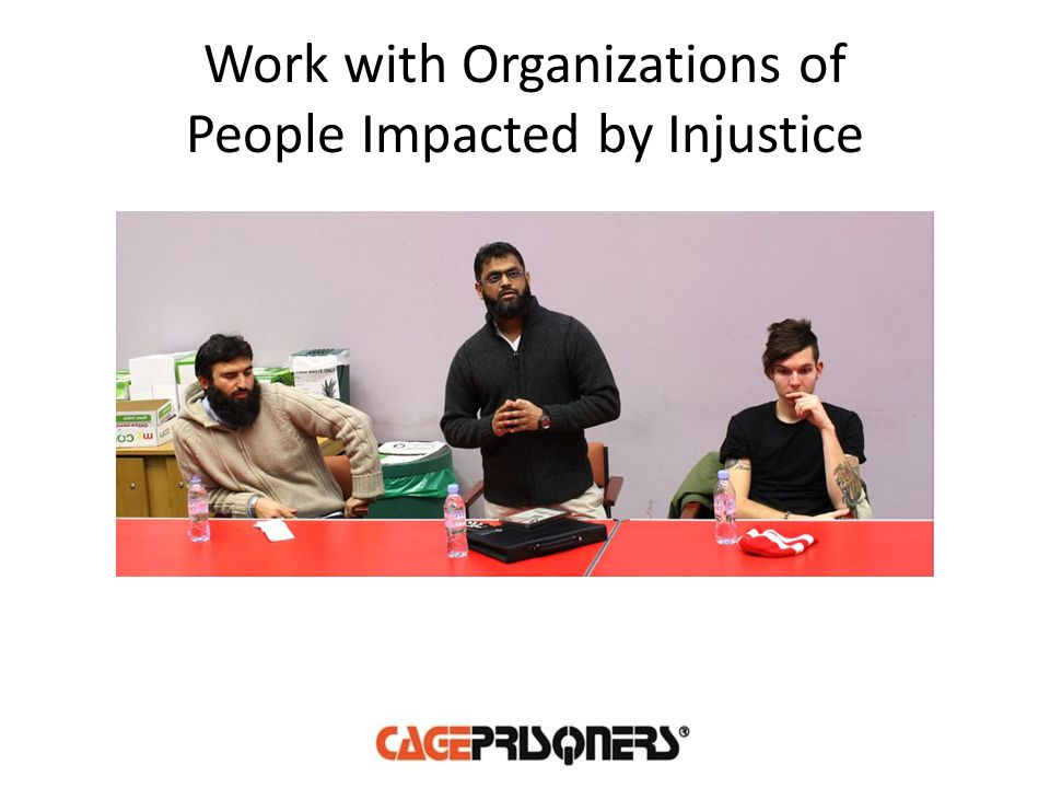 Work with Organizations of People Impacted by Injustice