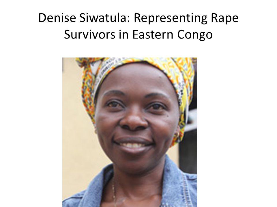 Denise Siwatula: Representing Rape Survivors in Eastern Congo